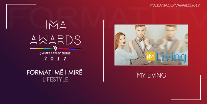 IMA Awards 2017 Formati me i mire Life style My living